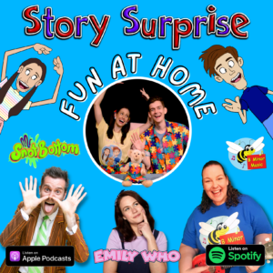 Story Surprise Fun at Home Podcast